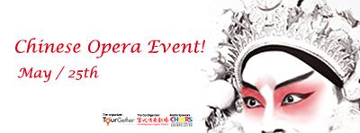 Chinese Opera Event!